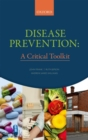 Image for Disease Prevention : A Critical Toolkit