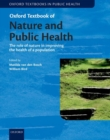 Image for Oxford textbook of nature and public health  : the role of nature in improving the health of a population