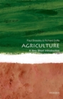 Image for Agriculture  : a very short introduction