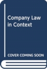 Image for COMPANY LAW IN CONTEXT TEXT & MATERIALS