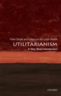 Image for Utilitarianism  : a very short introduction