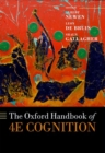 Image for The Oxford handbook of 4E cognition