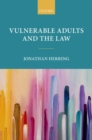 Image for Vulnerable adults and the law