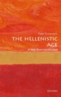 Image for The Hellenistic age  : a very short introduction