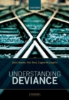 Image for Understanding deviance  : a guide to the sociology of crime and rule-breaking