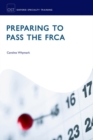 Image for Preparing to pass the FRCA  : strategies for exam success