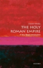 Image for The Holy Roman Empire  : a very short introduction