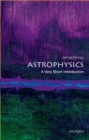Image for Astrophysics  : a very short introduction