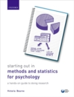 Image for Starting out in methods and statistics for psychology  : a hands-on guide to doing research