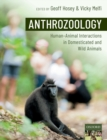Image for Anthrozoology  : human-animal interactions in domesticated and wild animals