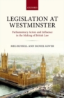 Image for Legislation at Westminster  : parliamentary actors and influence in the making of British law