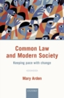 Image for Common law and modern society  : keeping pace with change
