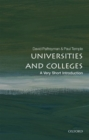 Universities and colleges  : a very short introduction - Palfreyman, David (Bursar and Fellow, New College, Oxford)