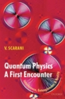 Image for Quantum physics  : a first encounter