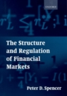 Image for The structure and regulation of financial markets