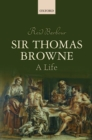 Image for Sir Thomas Browne  : a life