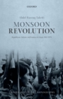 Image for Monsoon revolution  : republicans, sultans, and empires in Oman 1965-1976