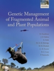 Image for Genetic management of fragmented animal and plant populations