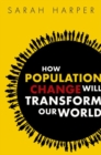 Image for How population change will transform our world
