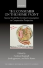 Image for The consumer on the home front  : Second World War civilian consumption in comparative perspective