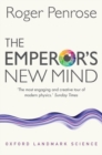 Image for The emperor's new mind  : concerning computers, minds, and the laws of physics