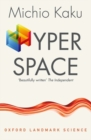 Image for Hyperspace  : a scientific odyssey through parallel universes, time warps and the tenth dimension