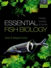 Image for Essential fish biology  : diversity, structure, and function