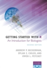 Image for Getting started with R  : an introduction for biologists
