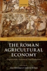 Image for The Roman agricultural economy  : organisation, investment, and production