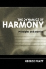 Image for The dynamics of harmony  : principles and practice