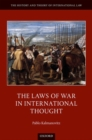 Image for The Laws of War in International Thought
