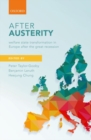 Image for After austerity  : welfare state transformation in Europe after the Great Recession