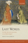 Image for Last words  : the public self and the social author in late Medieval England