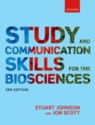 Image for Study and communication skills for the biosciences