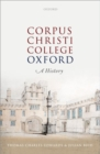 Image for Corpus Christi College, Oxford  : a history