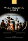 Image for Weighing lives in war