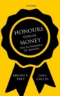 Image for Honours versus money  : the economics of awards