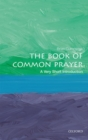Image for The book of common prayer  : a very short introduction