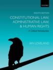 Image for Constitutional law, administrative law, and human rights  : a critical introduction