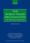 Image for The World Trade Organization  : law, practice, and policy