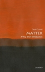 Image for Matter  : a very short introduction