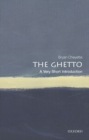 Image for The ghetto  : a very short introduction