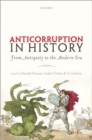 Image for Anti-corruption in history  : from antiquity to the modern era