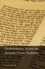 Image for Deuteronomy 28 and the aramaic curse tradition