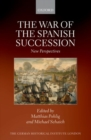 Image for The war of the Spanish Succession  : new perspectives
