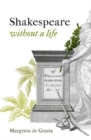 Image for SHAKESPEARE WITHOUT A LIFE HARDBACK