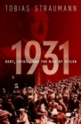 Image for 1931  : debt, crisis, and the rise of Hitler