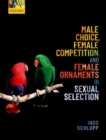 Image for Male choice, female competition, and female ornaments in sexual selection