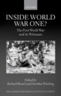 Image for Inside World War One?  : the First World War and its witnesses