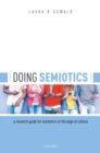 Image for Doing semiotics  : a research guide for marketers at the edge of culture